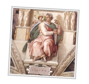 Inspiration: Esaias, from the Sistene Chapel
